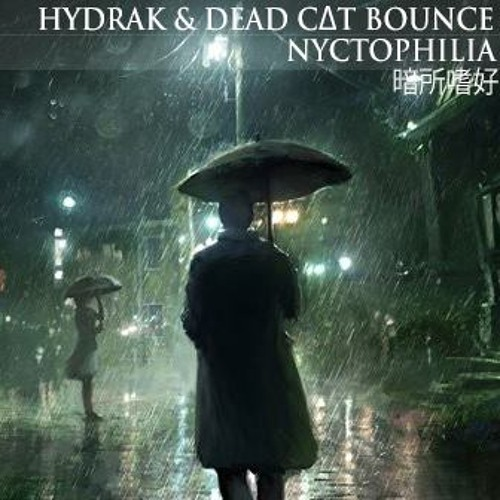 Dead C∆T Bounce & Hydrak - Nyctophilia (Electro Mix)