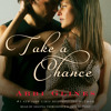 TAKE A CHANCE Audiobook Excerpt