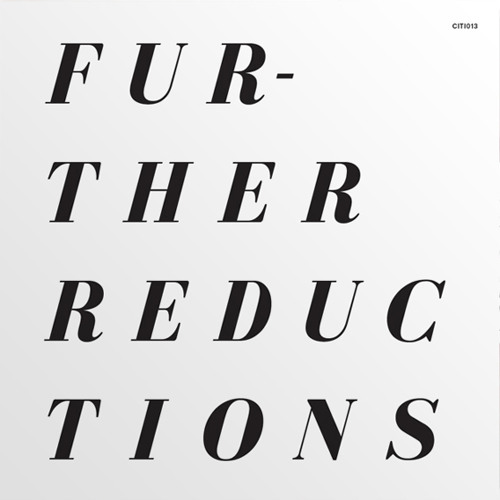 Further Reductions - High End Basics (CITI013)