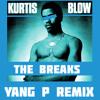 Download Kurtis Blow - The Breaks (Yang P Clapstep Remix) Mp3