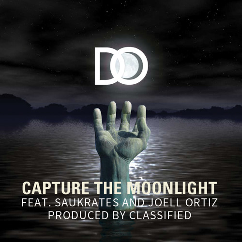 Capture the Moonlight - D.O. feat Joell Ortiz, Saukrates prod by Classified