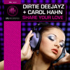 Dirtie Deejayz + Carol Hahn - Share Your Love (CLIP) (Release Date 24th March 2014)