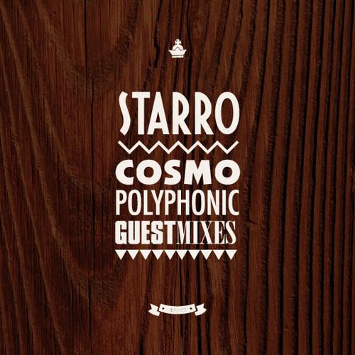 cosmopolyphonic x starRo - guest mix vol.39 -