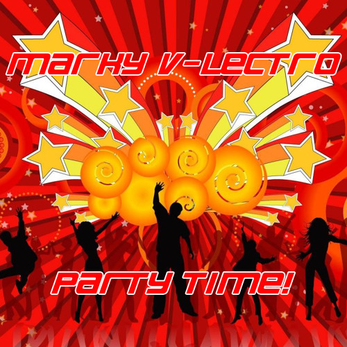 Marky V-lectro - Party Time! (Radio Edit)