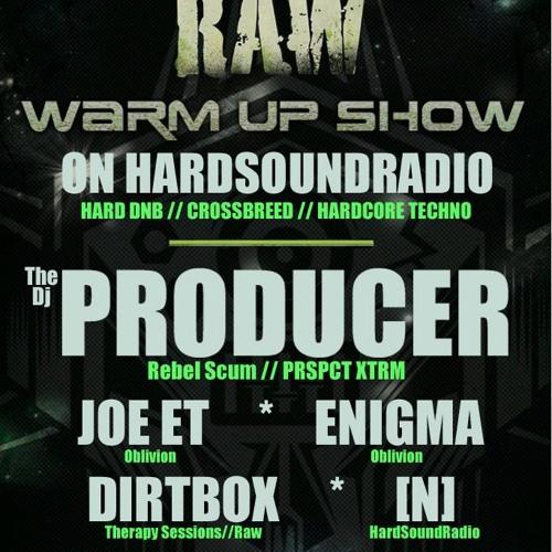 The DJ Producer - Oblivion vs RAW warmup Show - HardSoundRadio