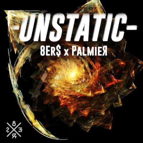 8er$ x Palmier - UNSTATIC