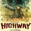 Patakha Guddi - Highway - AR Rahman Version