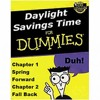 DAYLIGHT SAVING SONG 1_If It Wasn't For Daylight Savings I Wouldn't Have No Savings At All © 1986