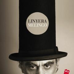 La Cancion Del Linyera - Melingo