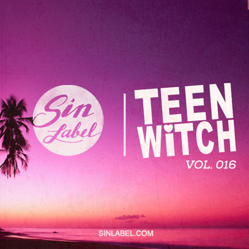 Sin Label Sessions Vol. 016 | Teen Witch