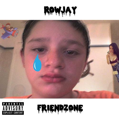Rowjay- Friendzone (Very Emotional)