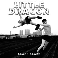 Little Dragon Klapp Klapp (Swindle Remix) Artwork