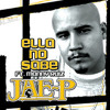 Ella No Sabe-Jae-P & Manny Ruiz [2010 Single]