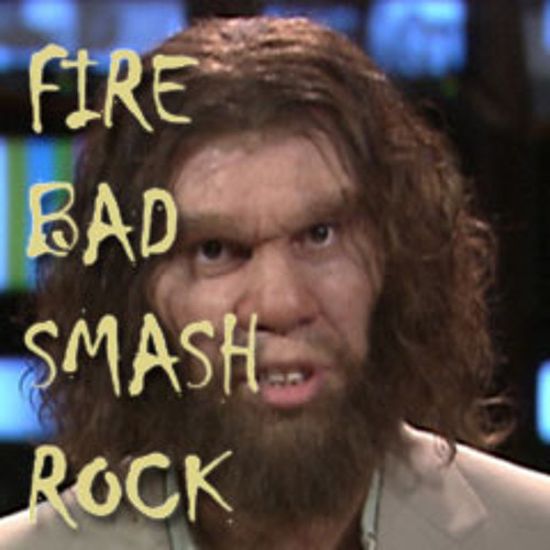 Fire Bad Smash Rock