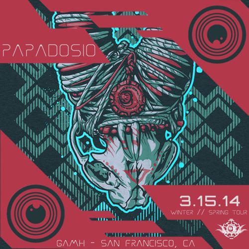 Papadosio - 2014-03-15 - San Francisco, CA - What's at Stake