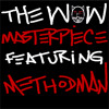 The Wow feat. Method Man | Masterpiece