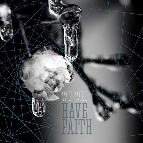 Have Faith EP [Out Now On Muti Music]