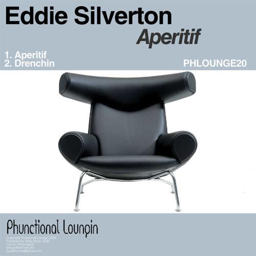 Eddie Silverton - Aperitif - Phunctional Loungin