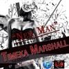 New Man - Timeka Marshall- ( Love Quest Riddim)- Kheilstone Music
