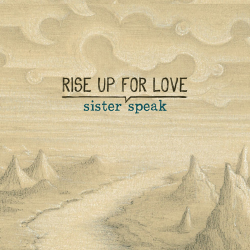 Rise Up For Love