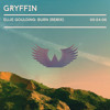 Ellie Goulding - Burn (Gryffin Remix)