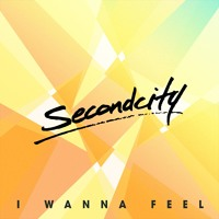 SecondCity – I Wanna Feel (Patrick Hagenaar Remix)