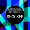 Ben Roberts X Cameron Evans - Shocker