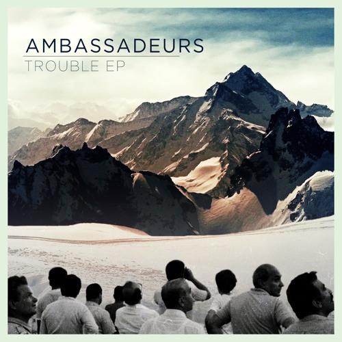 Ambassadeurs - No Matter What