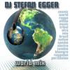 DJ STEFAN EGGER - WORLD MIX - The new album - out on April 15 2014 (Exclusive iTunes)