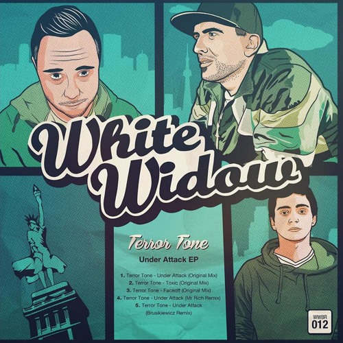 Terror Tone - Under Attack(Mr Rich Remix)(White Widow Records)*AVAILABLE NOW*