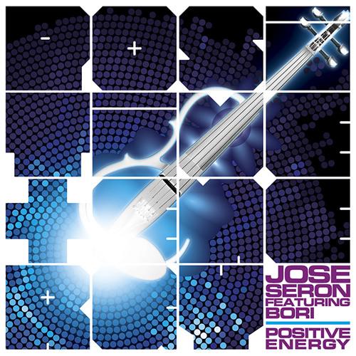 Jose Seron Ft Bori - Positive Energy ( Original Mix )