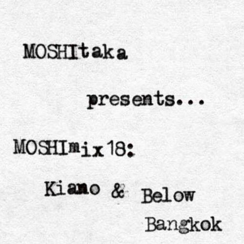 MOSHImix18 - Kiano & Below Bangkok