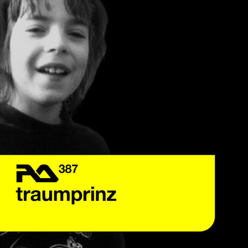 Traumprinz - Resident Advisor Podcast (RA.387)