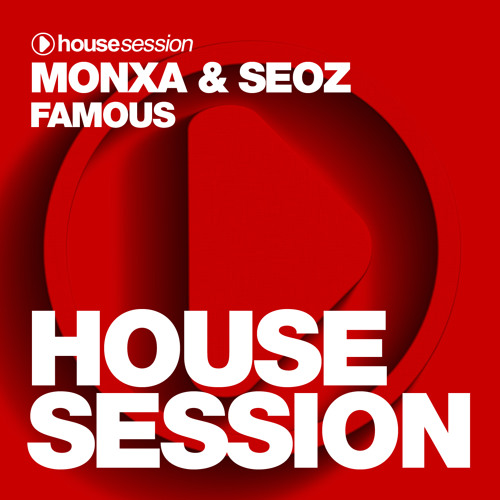 MONXA, SEOZ - Famous (Original Mix)