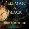 BELLMAN & BLACK By Diane Setterfield, Read By Jack Davenport