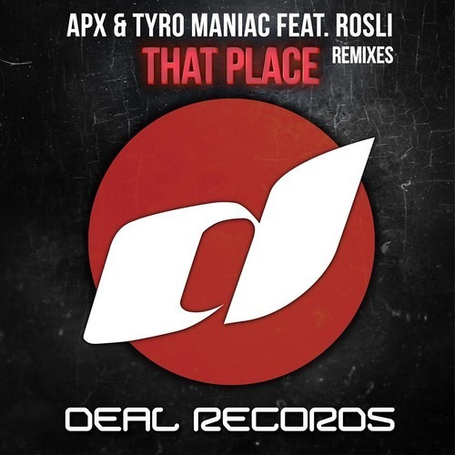 That Place by APX & Tyro Maniac ft. Rosli (Onderkoffer Remix)