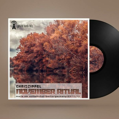 Chris Zippel @ November Ritual 2o12, Berlin [FREE DOWNLOAD] Genuine Sounds Radio: