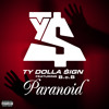 TY Dolla$ign Ft.B.o.B.- Paranoid (HotAF Remix)