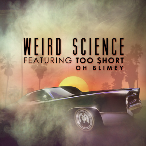 Too Short - Weird Science (Psymbionic & Wolf-e-Wolf Remix) [FREE DL]