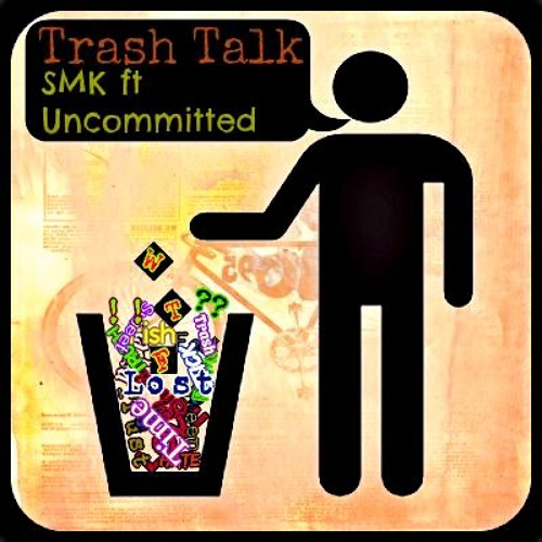 Trash Talk ft Mundoo (Prod. by SimplySound)
