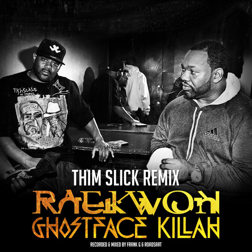 Raekwon & Ghostface killah - Slim Thick Remix (Dirty)