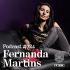 CUBBO PODCAST #034: Fernanda Martins (BRA)