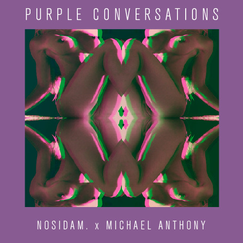 Purple Conversations (prod. by Sample) ~ Nosidam. x Michael Anthony