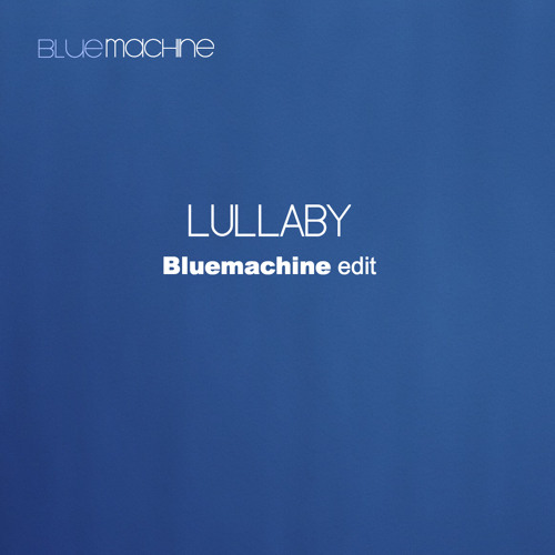 Lullaby-The Cure (Bluemachine Edit)