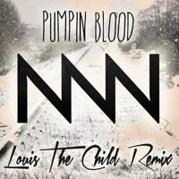 NONONO - Pumpin Blood (Louis The Child Remix)