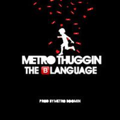 """Young Thug - """"The Blanguage"""""""
