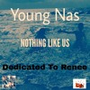 Young Nas- Nothing Like Us