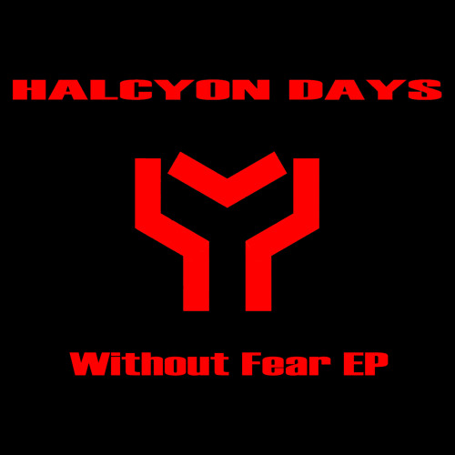 Halcyon Days - Without Fear (Natrion Remix)[FREE DOWNLOAD]