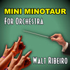 Tobuscus 'Mini Minotaur' For Orchestra
