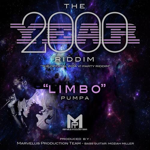 LIMBO: Pumpa [2014 Virgin Islands Calypso ] {Year 2000 Riddim}